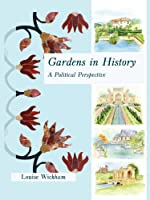 Gardens in History: A Political Perspective