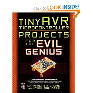 tinyAVR Microcontroller Projects for the Evil Genius - Dhananjay Gadre