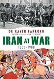 Iran at War: 1500-1988 (General Military)