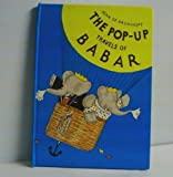 The Pop-Up Travels of Babar (0679821511) by De Brunhoff, Jean