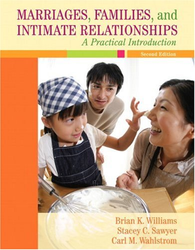 Marriages, Families, and Intimate Relationships: A...