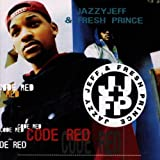 DJ Jazzy Jeff & Fresh Prince Code Red