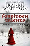 FORBIDDEN TALENTS (Vinlanders Saga Book 2)