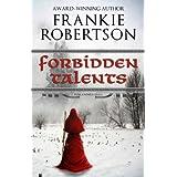 FORBIDDEN TALENTS (Vinlanders' Saga Book 2) ~ Frankie Robertson