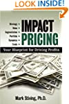 Impact Pricing: Your Blueprint for Dr...