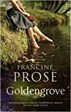 Goldengrove (1848870353) by Prose, Francine