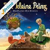 Der kleine Prinz - Folge 5, Das Original-Hörspiel zur TV-Serie
