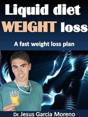 LIQUID DIET WEIGHT LOSS: A FAST WEIGHT LOSS PLAN Diet and ExerciseDiet and Exercise
