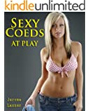 Sexy Coeds at Play:  An Adult Picture Book Featuring Erotic and Stimulating High Resolution Photographs
