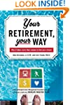 Your Retirement, Your Way: Why it tak...