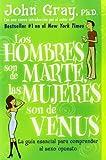 Los hombres son de Marte, las mujeres son de Venus (0060951435) by Gray, John