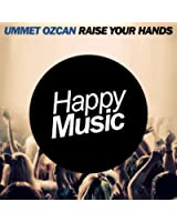 Raise Your Hands (Radio Edit)