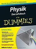 Physik für Dummies. Das Lehrbuch (Fur Dummies)