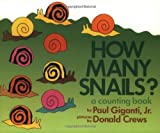 img - for How Many Snails?: A Counting Book (Counting Books (Greenwillow Books)) by Giganti, Paul, Jr. (1994) Paperback book / textbook / text book