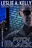 PITCH BLACK - Thrilling Romantic Suspense - Book 2 in the Black CATs Series