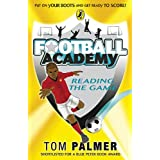 Football Academy:  Reading the Gameby Tom Palmer