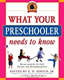 What Your Preschooler Needs to Know: Get Ready for Kindergarten (Core Knowledge)