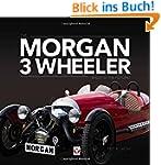 The Morgan 3 Wheeler: Back to the Fut...