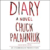 Diary: A Novel | [Chuck Palahniuk]