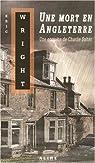 Une mort en Angleterre par Wright
