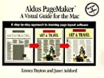 Aldus Pagemaker: A Visual Guide for t...