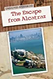 The Escape from Alcatraz (Unsolved Mysteries)