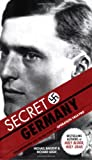 Secret Germany: Stauffenberg and the True Story of Operation Valkyrie (1602392692) by Baigent, Michael