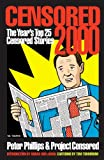 Censored 2000: The Years Top 25 Censored Stories