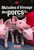 echange, troc Guy-Pierre Martineau, Hervé Morvan - Maladies d'élevage des porcs : Diagnostic, Cause, Evolution