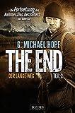 The End 2 - Der lange Weg: Thriller - US-Bestseller-Serie