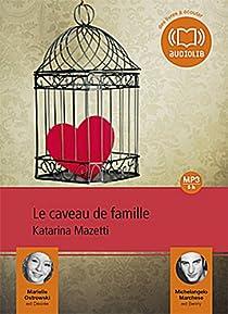 Le caveau de famille par Mazetti