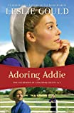 img - for Adoring Addie (The Courtships of Lancaster County Book #2) book / textbook / text book