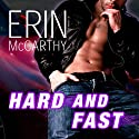 Hard and Fast: Fast Track, Book 2 (       UNABRIDGED) by Erin McCarthy Narrated by Emily Durante