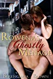 Rowena's Ghostly Menage