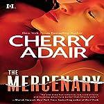 The Mercenary | Cherry Adair
