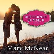 Butternut Summer: Butternut Lake, Book 2 | [Mary McNear]