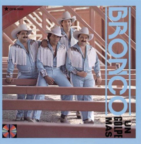 Bronco - Un Golpe Mas - Zortam Music