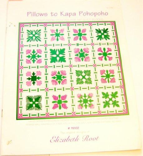 Pillows to Kapa Pohopoho : 16 Companion Designs for 18