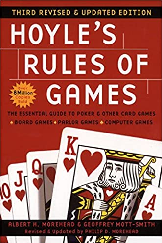 Hoyle's Rules of Games: Third Revised and Updated Edition written by Albert H. Morehead