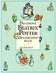 Das gro�e Beatrix Potter Geschichtenbuch