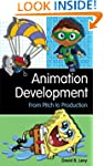 Animation Development: From Pitch to...