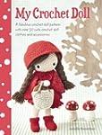 My Crochet Doll: A Fabulous Crochet D...
