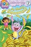 img - for So Many Bananas! (Dora the Explorer) book / textbook / text book