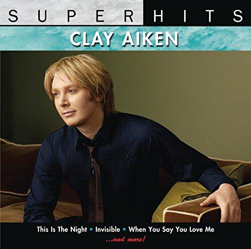 Clay Aiken - Clay Aiken: Super Hits - Zortam Music