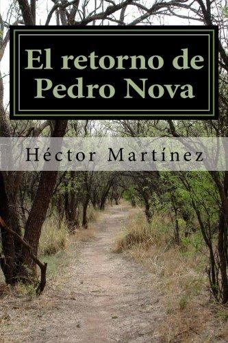 El retorno de Pedro Nova