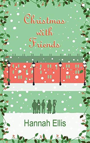 Christmas With Friends by Hannah Ellis ebook deal