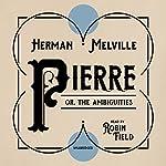 Pierre; or, the Ambiguities | Herman Melville