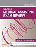 Saunders Medical Assisting Exam Review