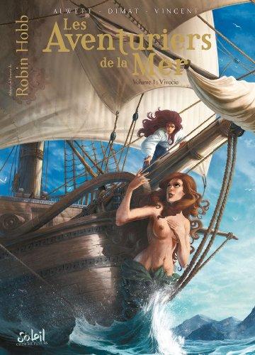 """Les aventuriers de la mer n° 01<br /> """"Vivacia"""""""