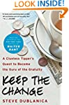 Keep the Change: A Clueless Tipper's...
